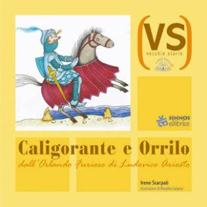 Caligorante e Orrilo