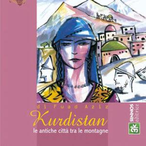 Kurdistan, le antiche città tra le montagne