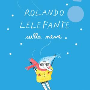 Rolando Lelefante sulla neve