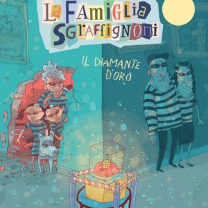 La famiglia Sgraffignoni – Il diamante d'oro