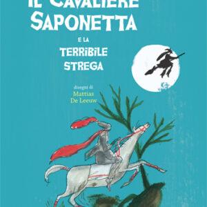 Il cavaliere Saponetta e la terribile strega