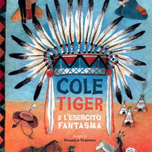 Cole Tiger e l'esercito fantasma