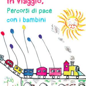 In viaggio: percorsi di pace con i bambini