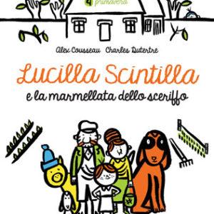 Lucilla Scintilla e la marmellata dello sceriffo