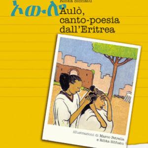Aulò. Canto-poesia dall'Eritrea