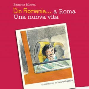 Din Romania… a Roma. Una nuova vita