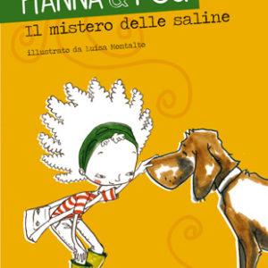 Hanna, Fou e il mistero delle saline