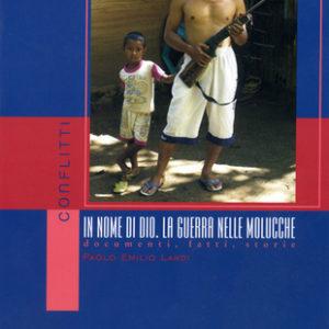In nome di Dio. La guerra nelle Molucche