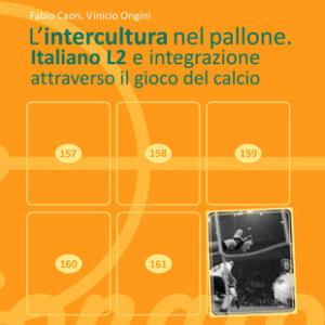 L'intercultura nel pallone. Italiano L2 e integrazione attraverso il gioco del calcio